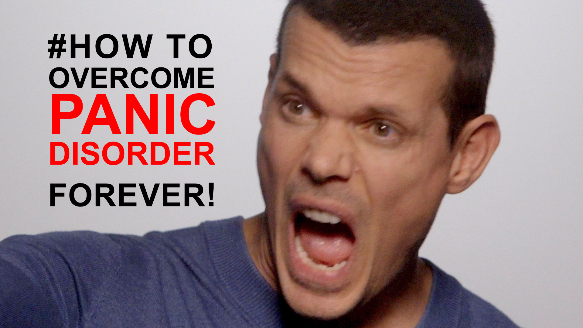 How to overcome a panic disorder: #1 TIP TO STOP PANIC FOREVER