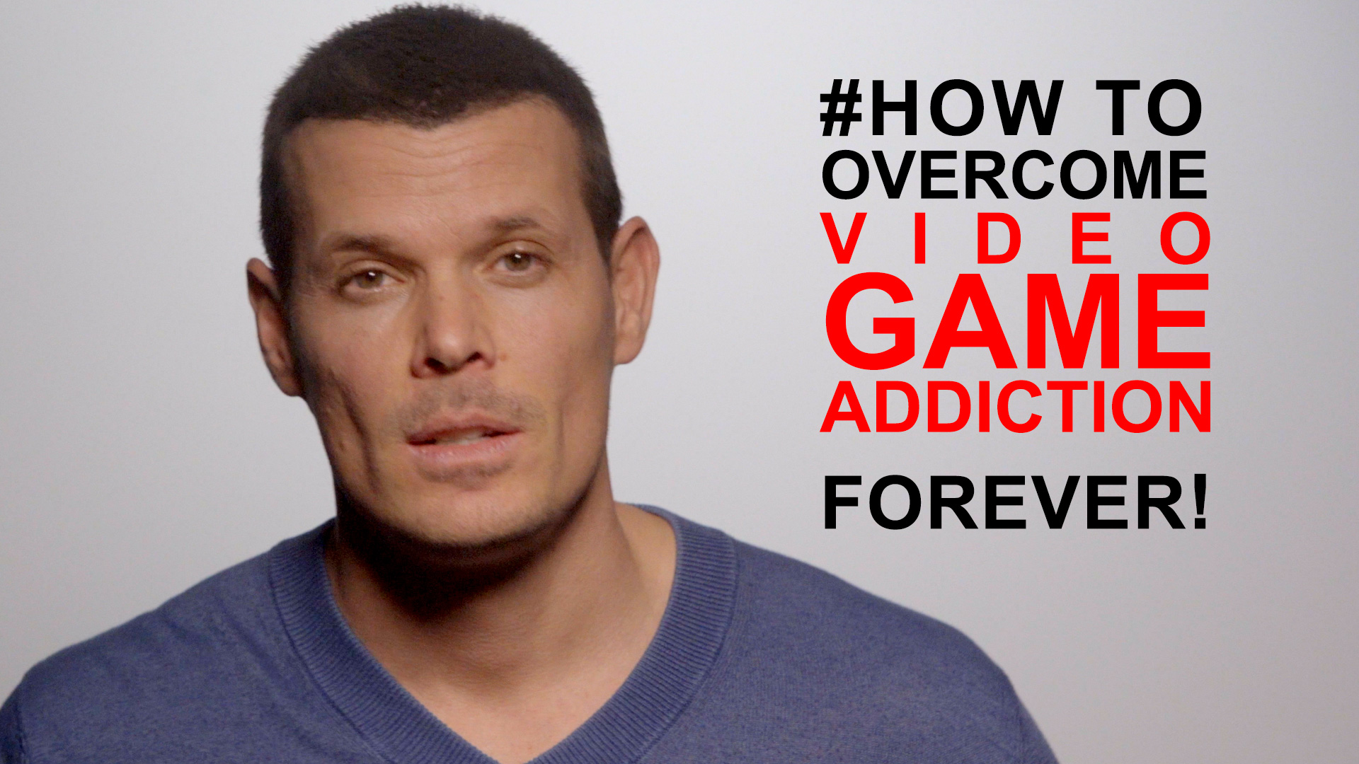 Video game addiction: how to overcome it FOREVER:
