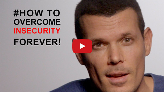 Insecurity: how to overcome it forever