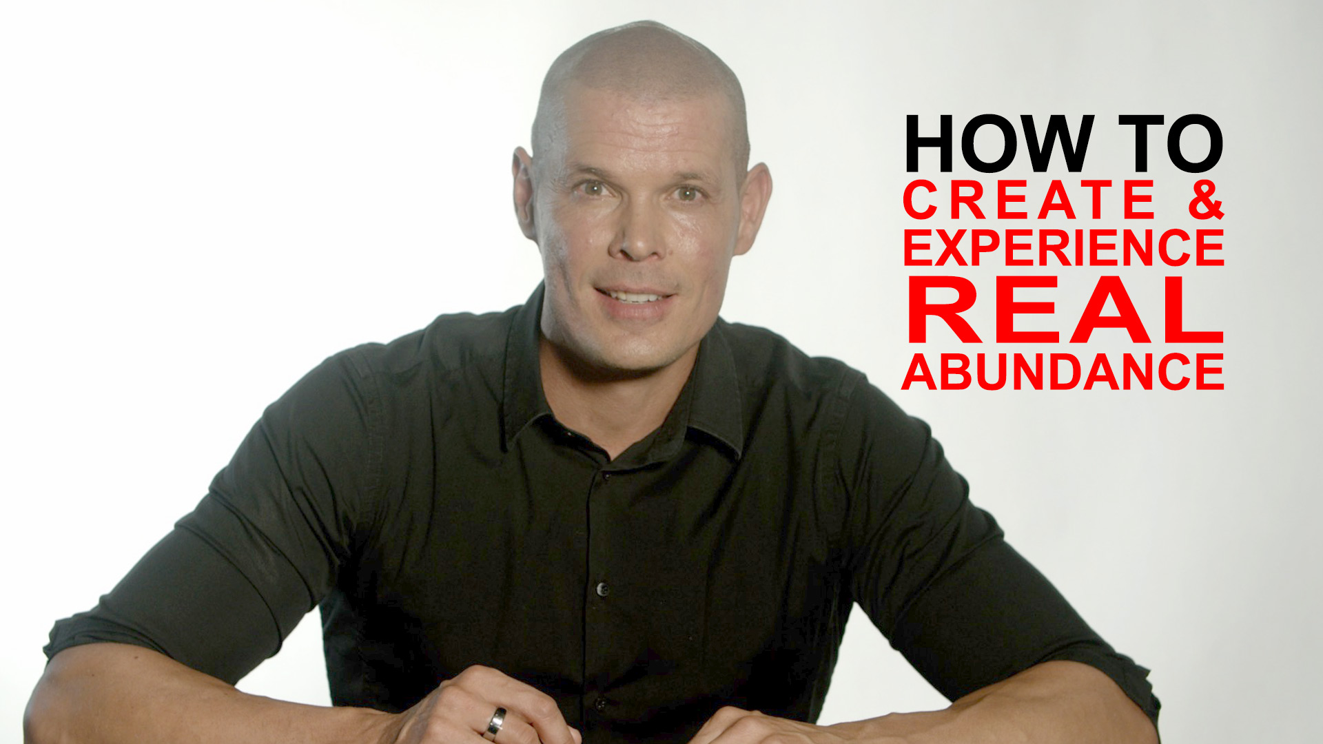 How to create real abundance (Not as a superficial mask of scarcity)