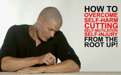 How to overcome Self-harm, cutting, self-mutilation or non-suicidal self injury disorder FOREVER